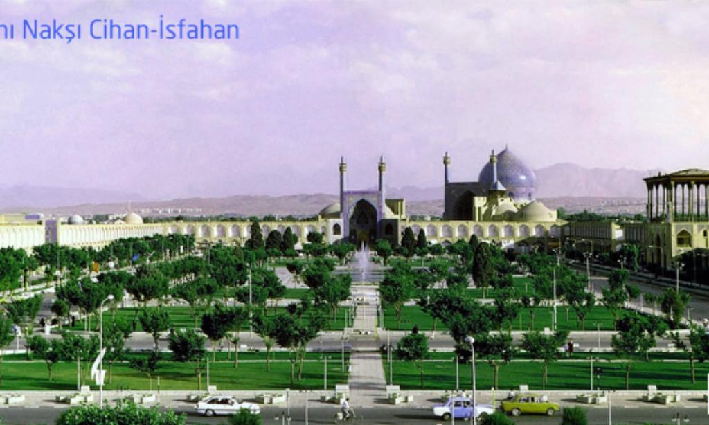 Cihanın Yarısı… İsfahan