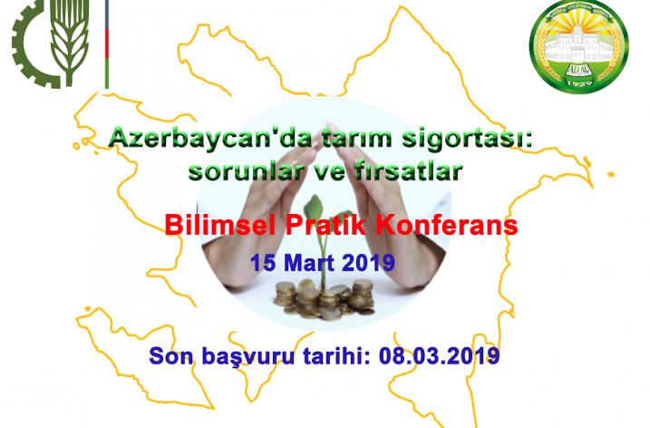 """""""Azerbaycan'da tarım sigortası: sorunlar ve fırsatlar"""""""